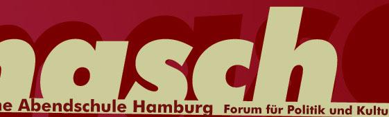 MASCH - Marxistische Abendschule Hamburg. Forum für Politik und Kultur e.V.